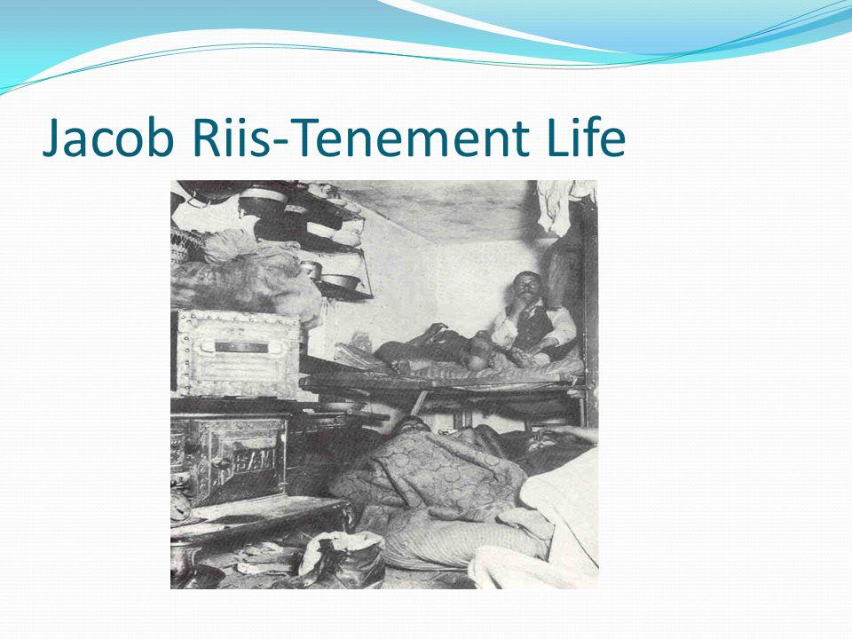 Jacob Riis-Tenement Life
