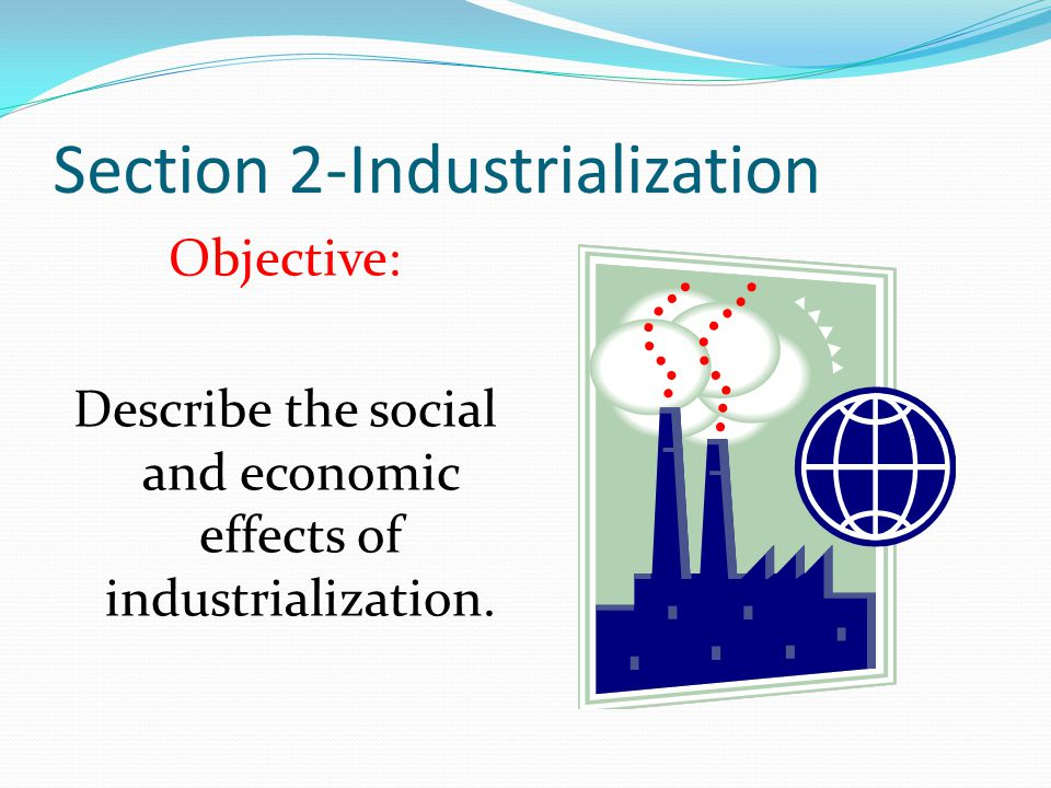 Section 2-Industrialization