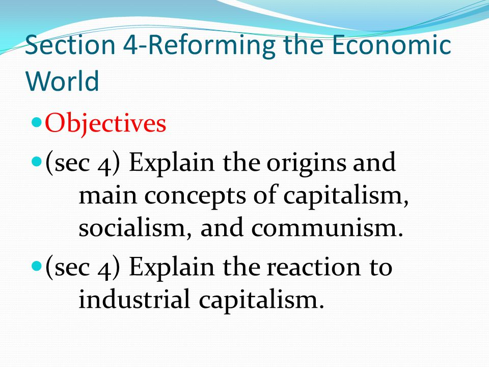 Section 4-Reforming the Economic World