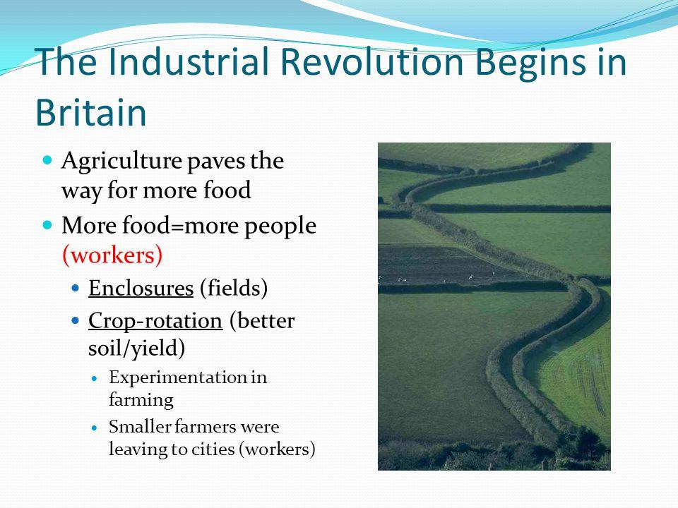 The Industrial Revolution Begins in Britain
