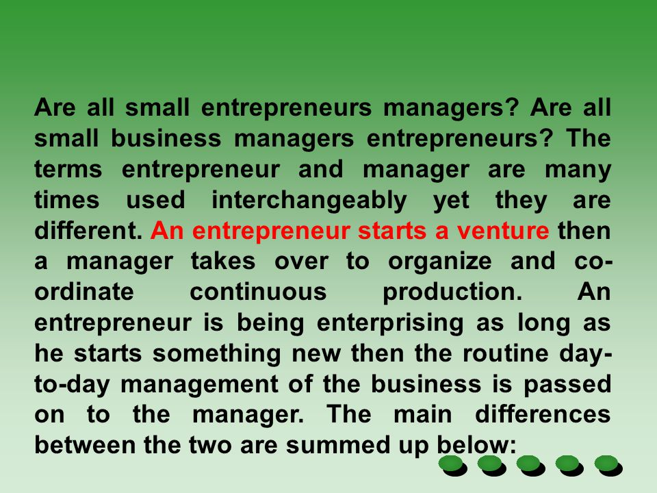 Are all small entrepreneurs managers