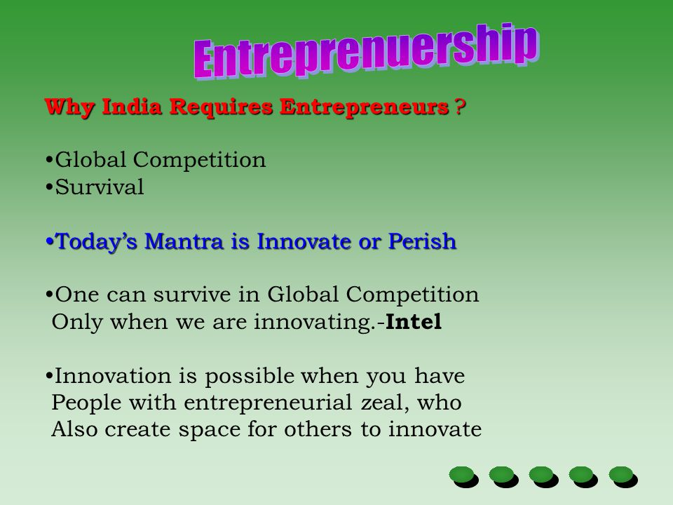 Entreprenuership Why India Requires Entrepreneurs Global Competition