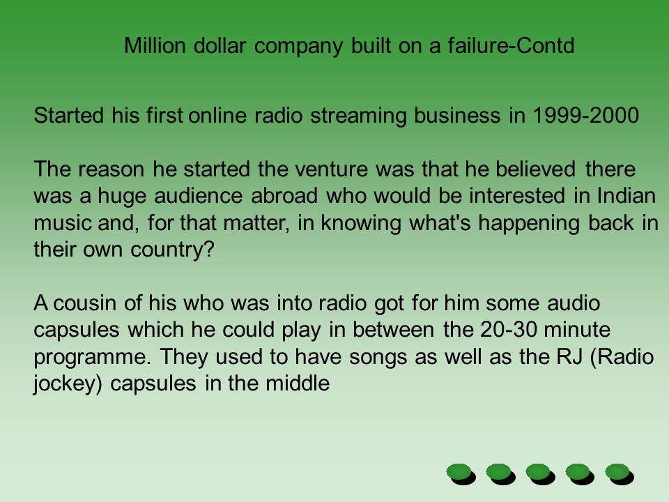 Million dollar company built on a failure-Contd
