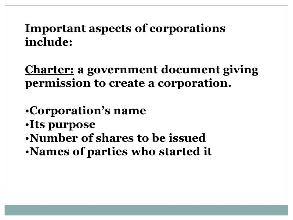 Important aspects of corporations include: