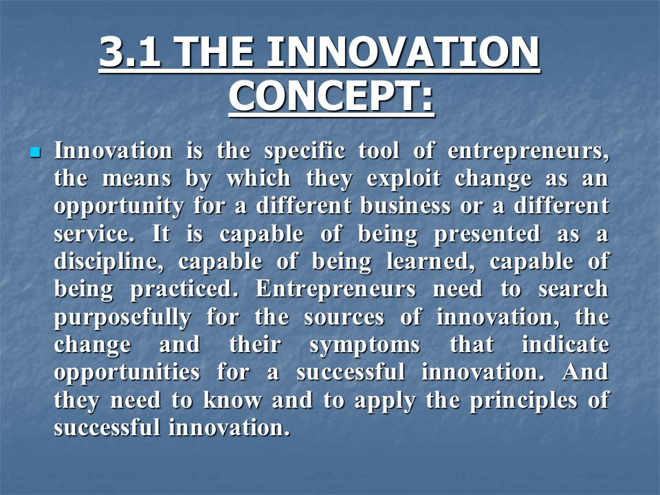 3.1 THE INNOVATION CONCEPT: