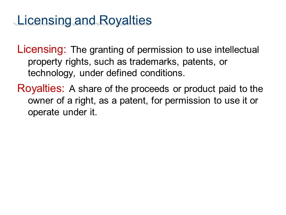 Licensing and Royalties