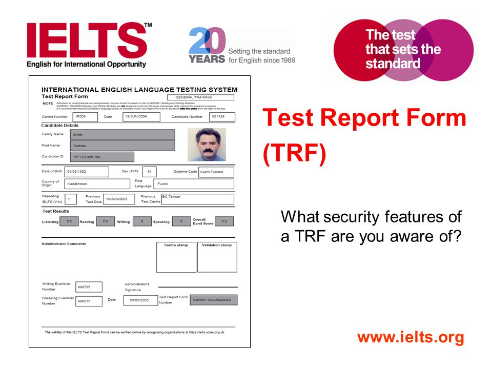 Test Report Form (TRF) What security features of a TRF are you aware of