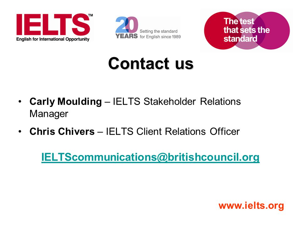 Contact us IELTScommunications@britishcouncil.org