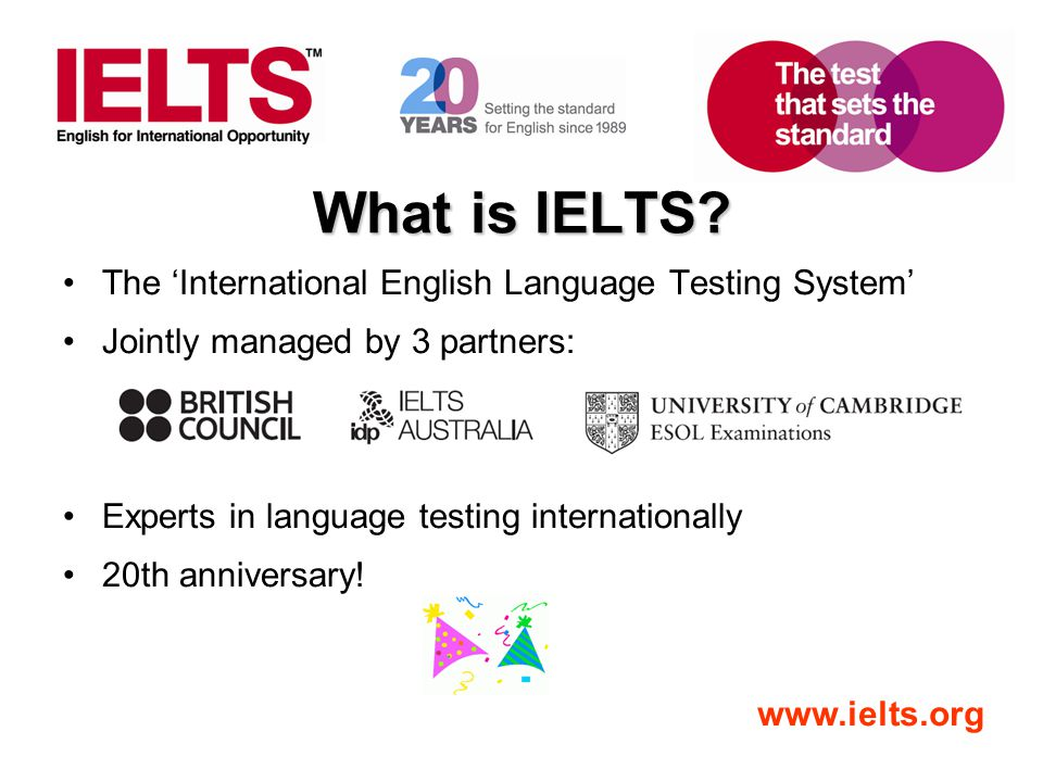What is IELTS The 'International English Language Testing System'