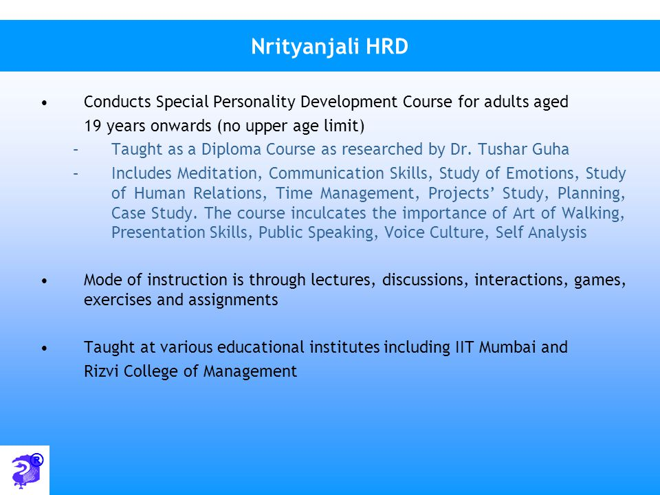 Nrityanjali HRD Conducts Special Personality Development Course for adults aged. 19 years onwards (no upper age limit)