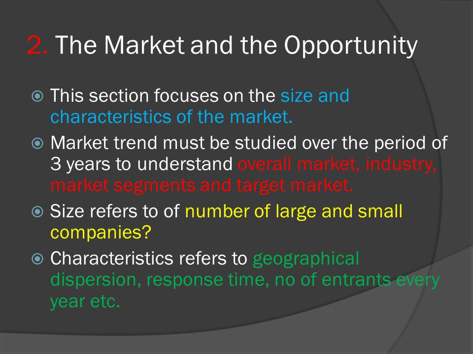 2. The Market and the Opportunity