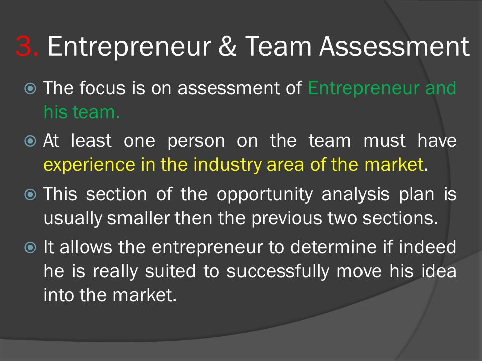 3. Entrepreneur & Team Assessment