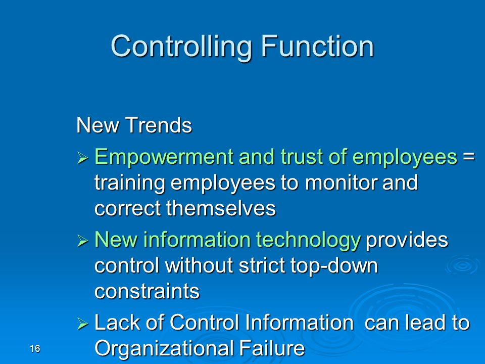 Controlling Function New Trends