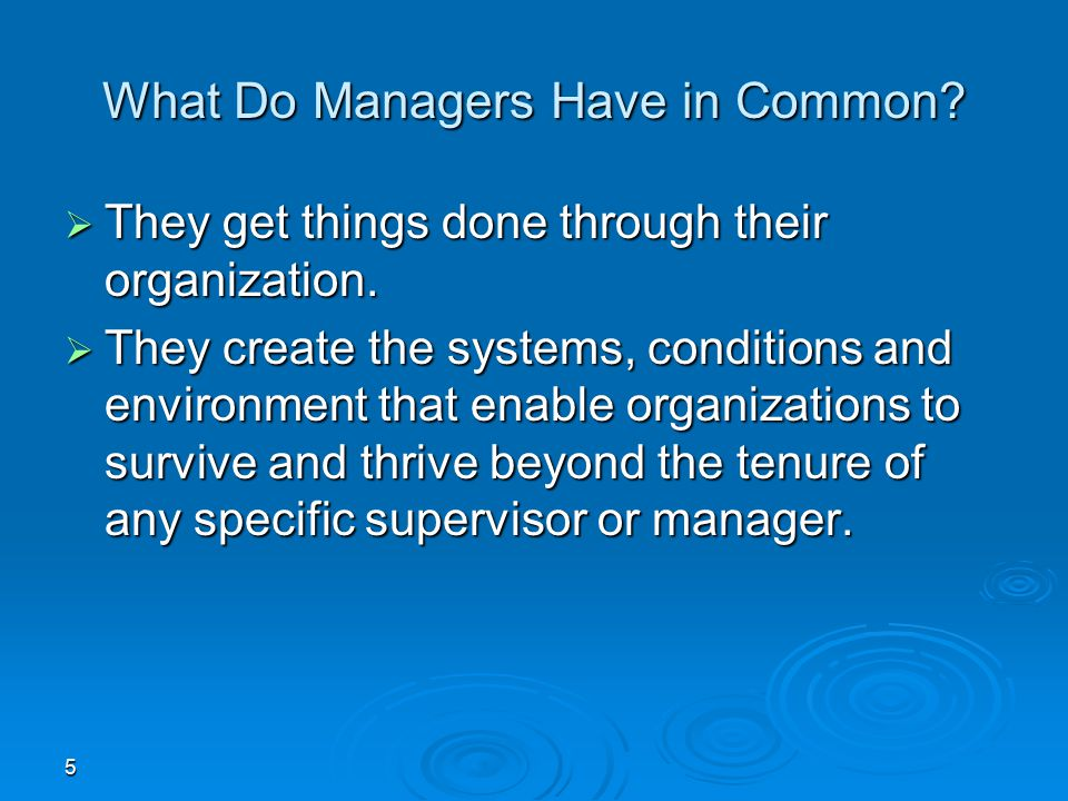 What Do Managers Have in Common