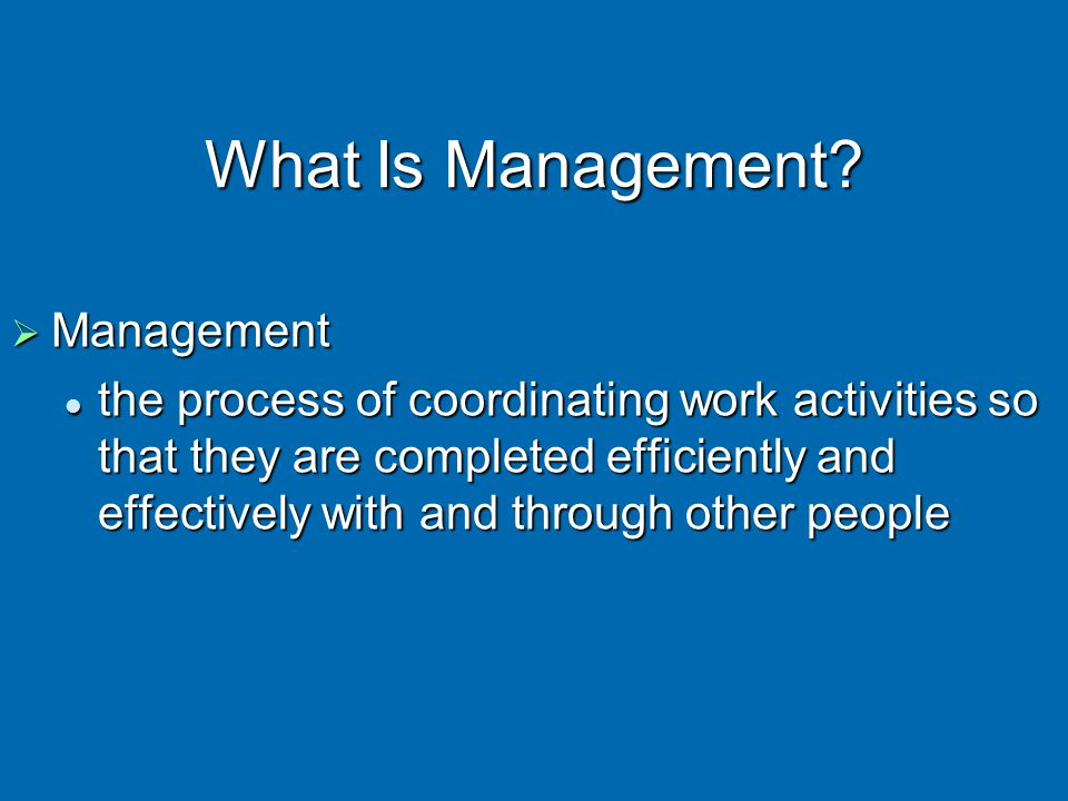 What Is Management Management