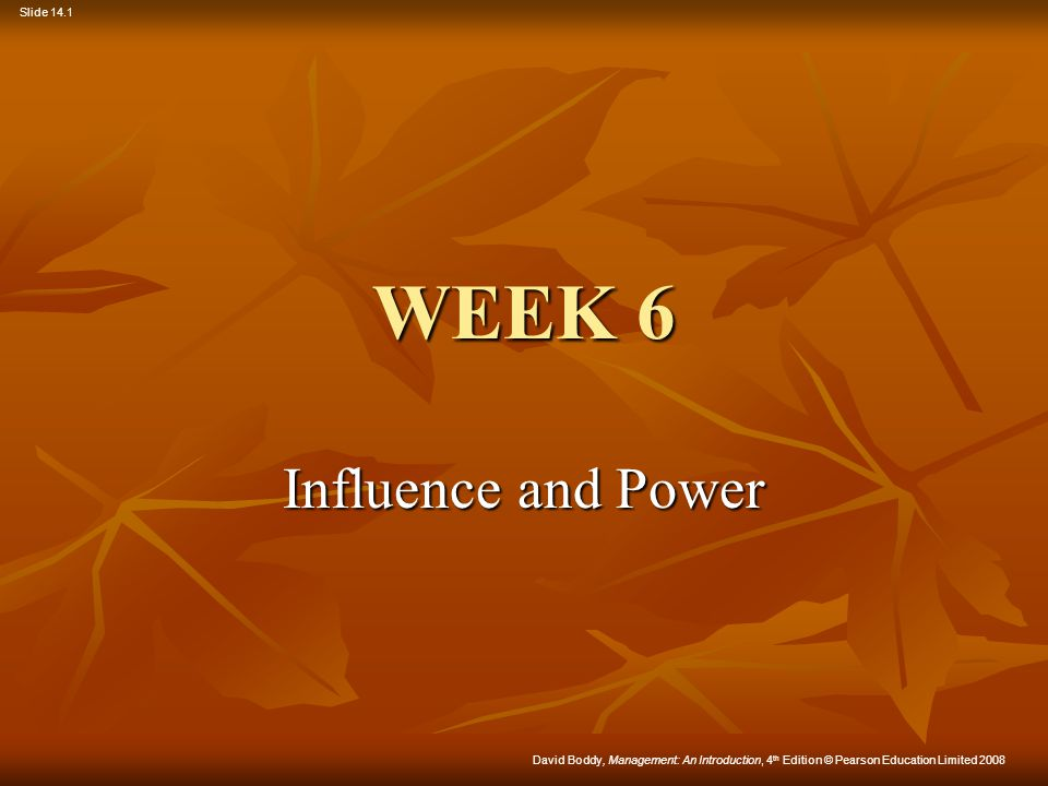 WEEK 6 Influence and Power