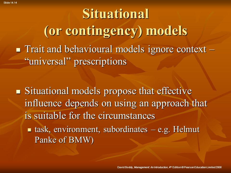 Situational (or contingency) models