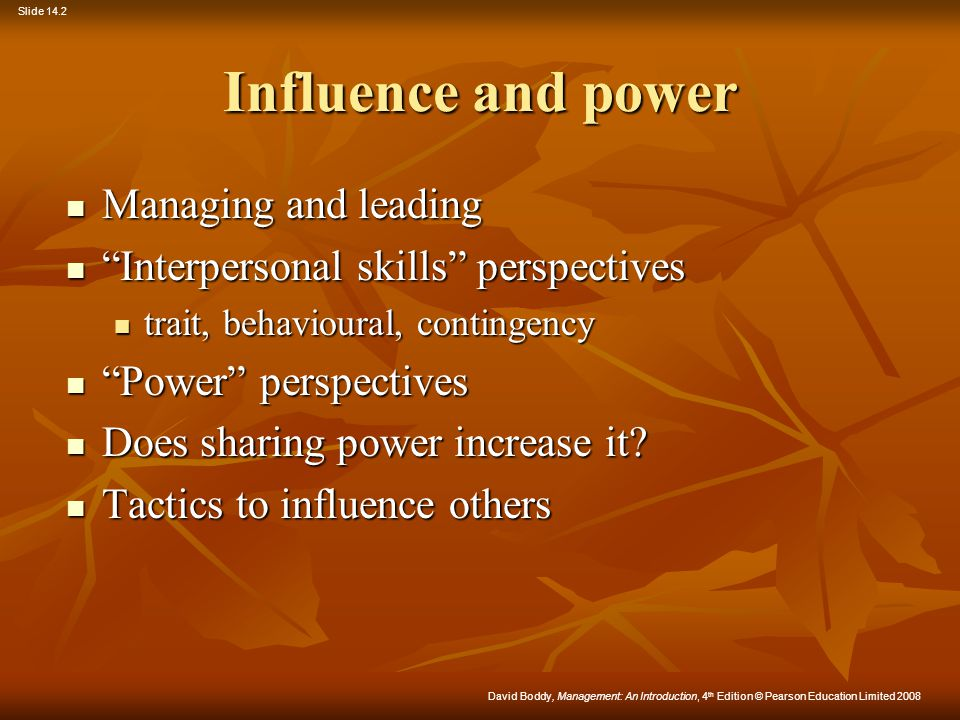 Influence and power Managing and leading