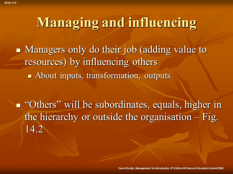 Managing and influencing