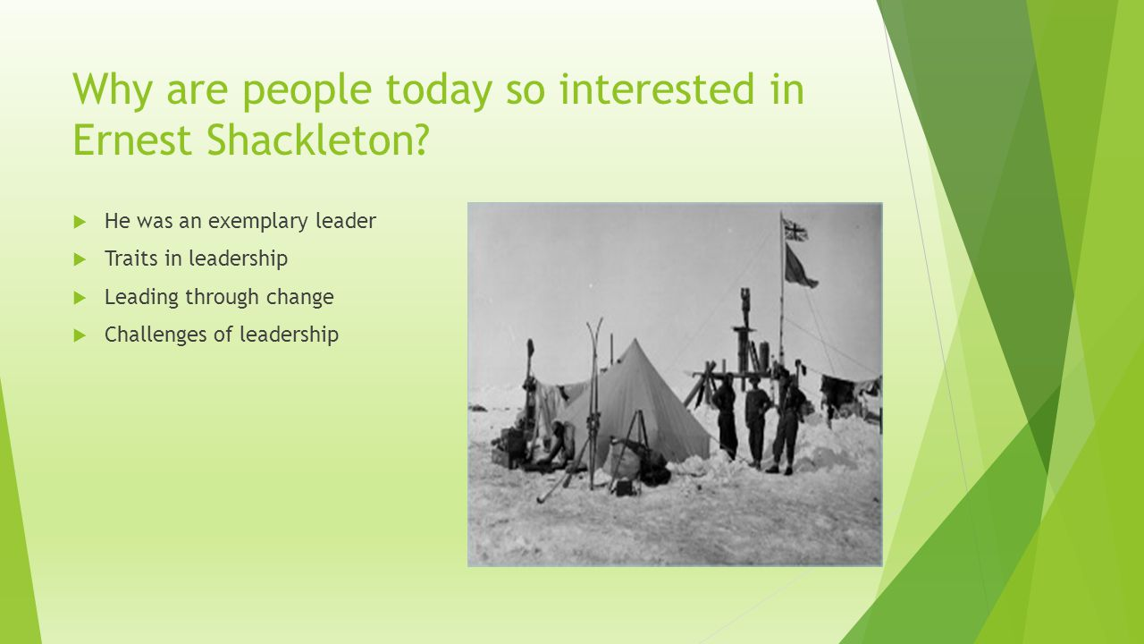 Why are people today so interested in Ernest Shackleton