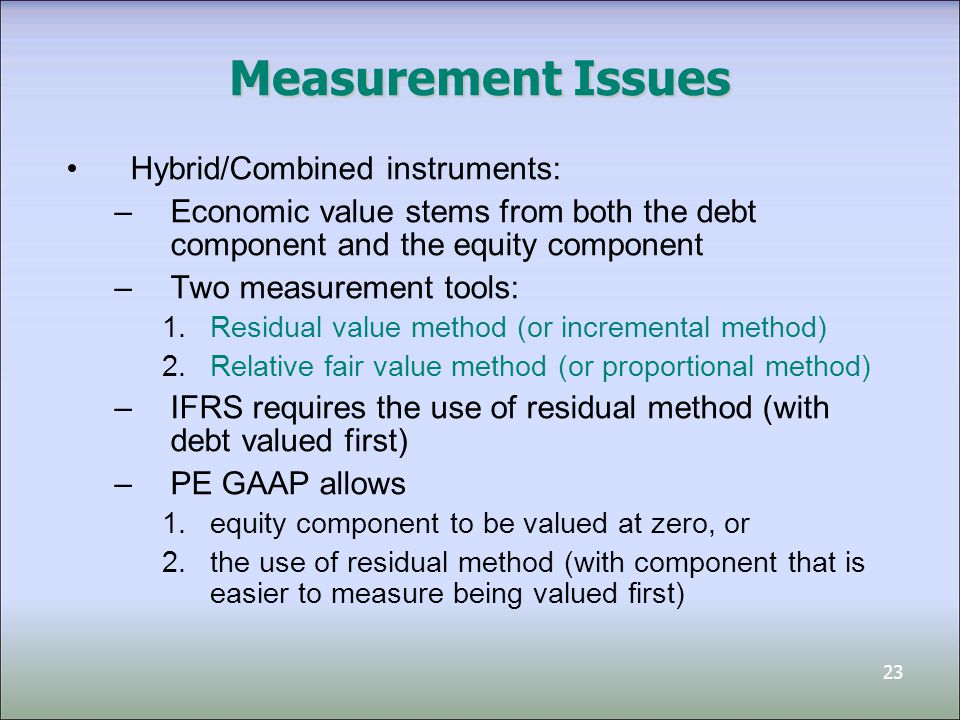 Measurement Issues Hybrid/Combined instruments: