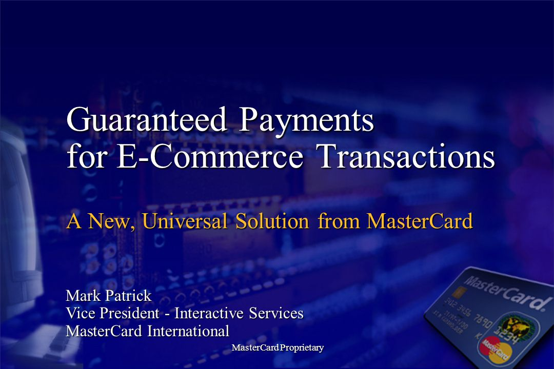 Guaranteed Payments for E-Commerce Transactions