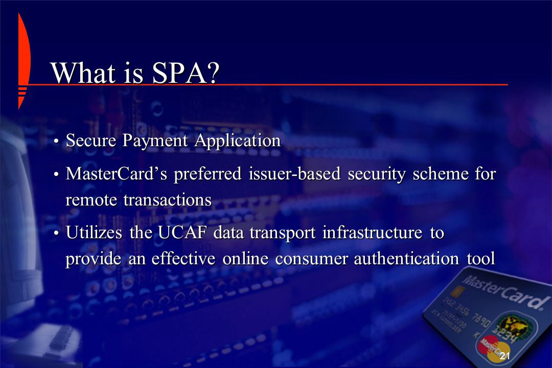 What is SPA Secure Payment Application