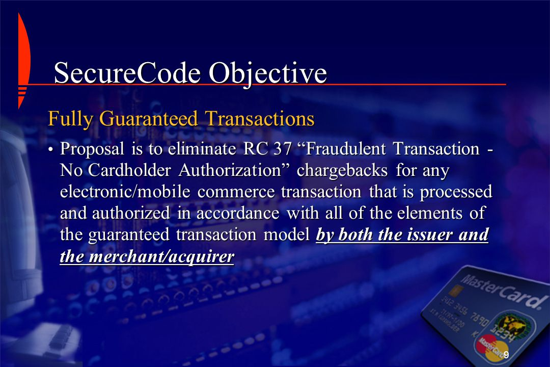 SecureCode Objective Fully Guaranteed Transactions