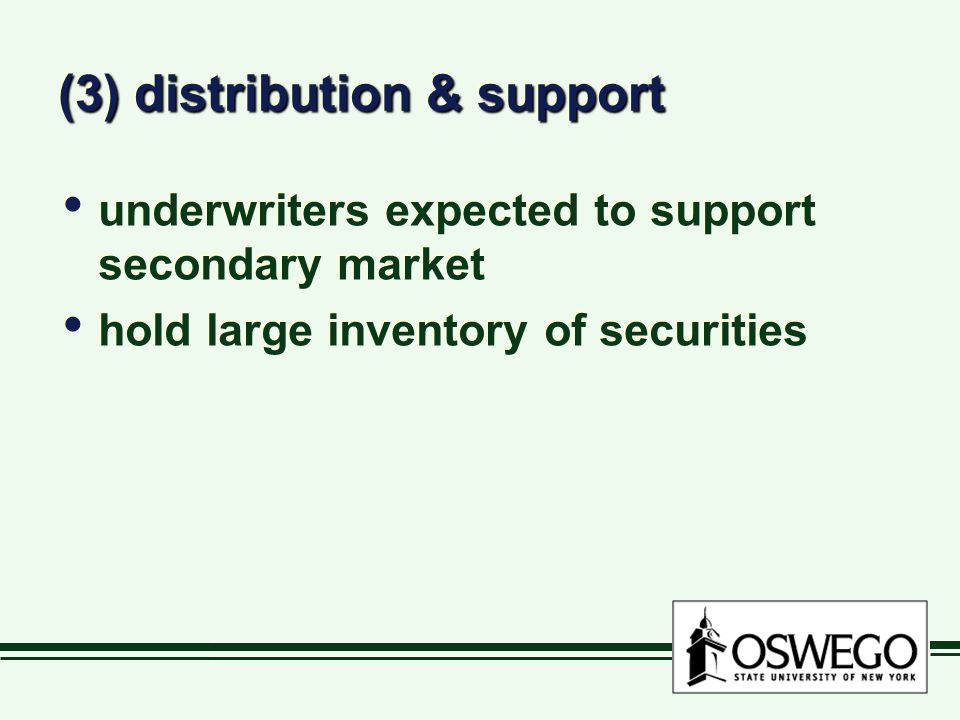 (3) distribution & support
