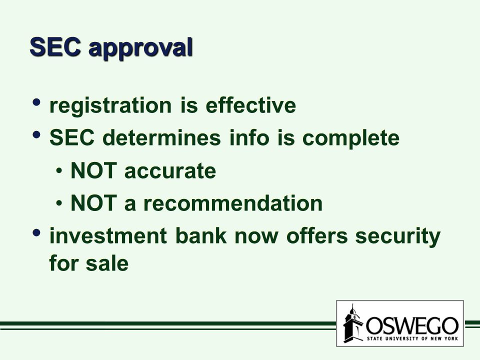SEC approval registration is effective SEC determines info is complete