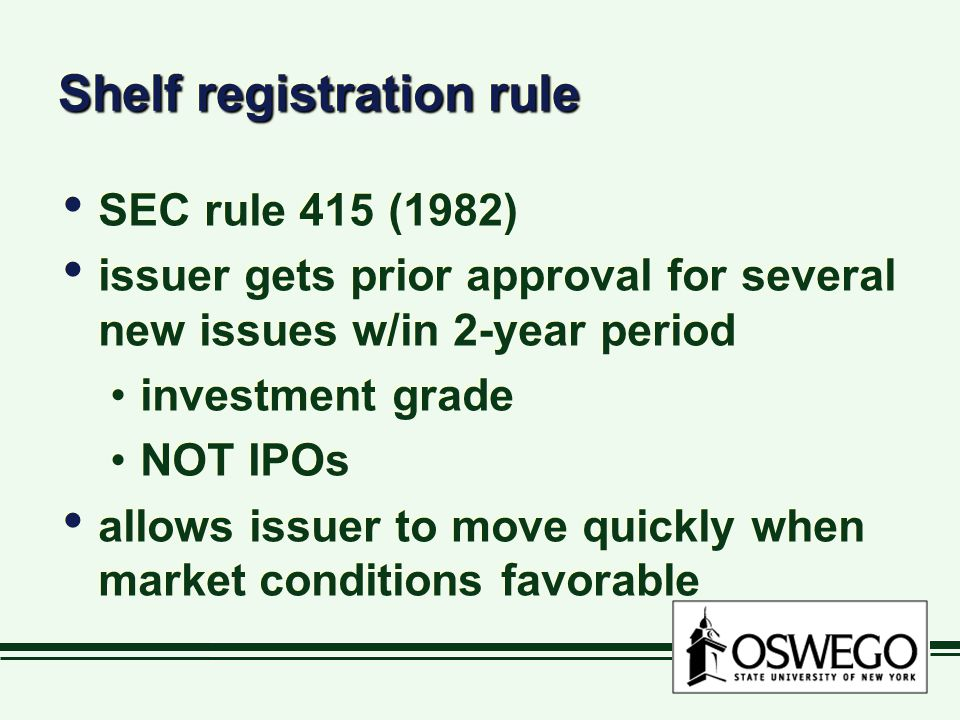 Shelf registration rule