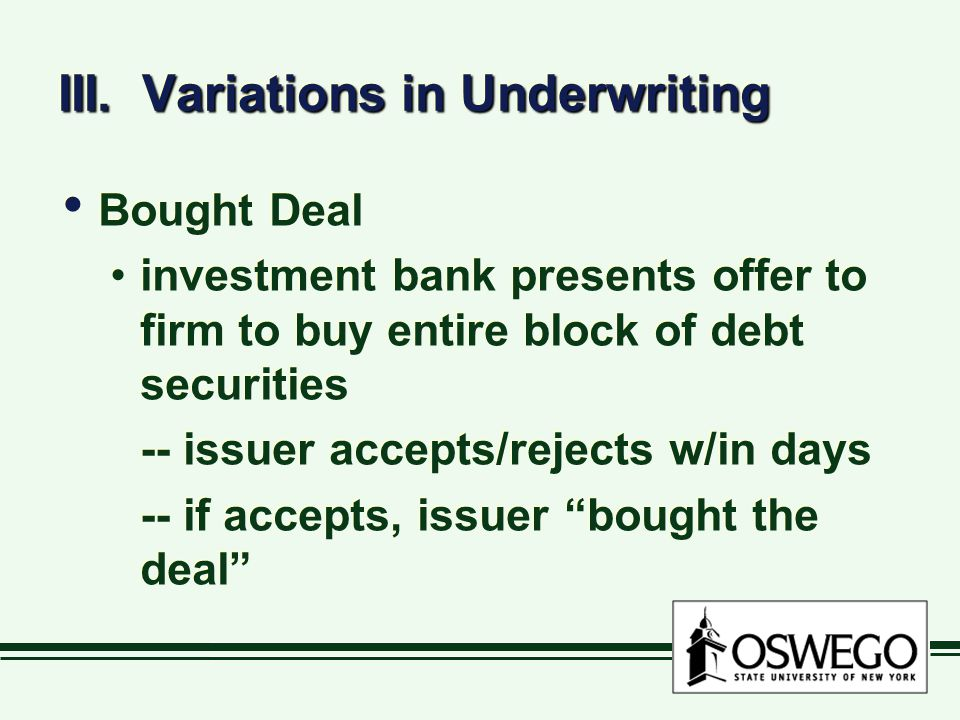 III. Variations in Underwriting