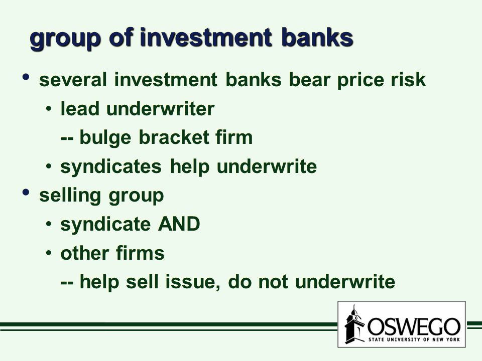 group of investment banks