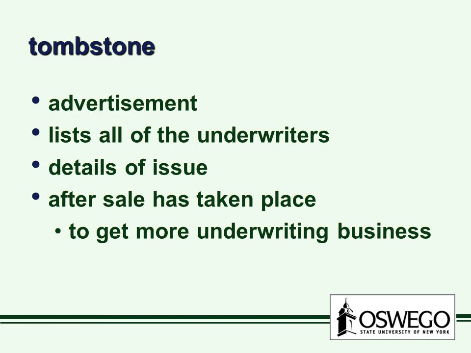 tombstone advertisement lists all of the underwriters details of issue