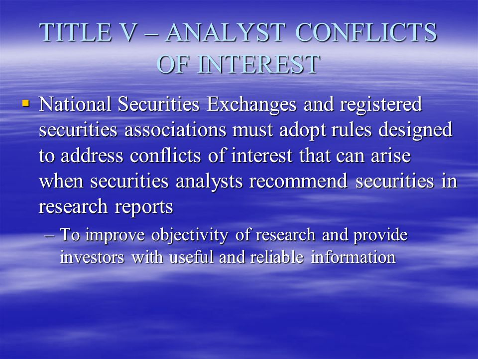 TITLE V – ANALYST CONFLICTS OF INTEREST