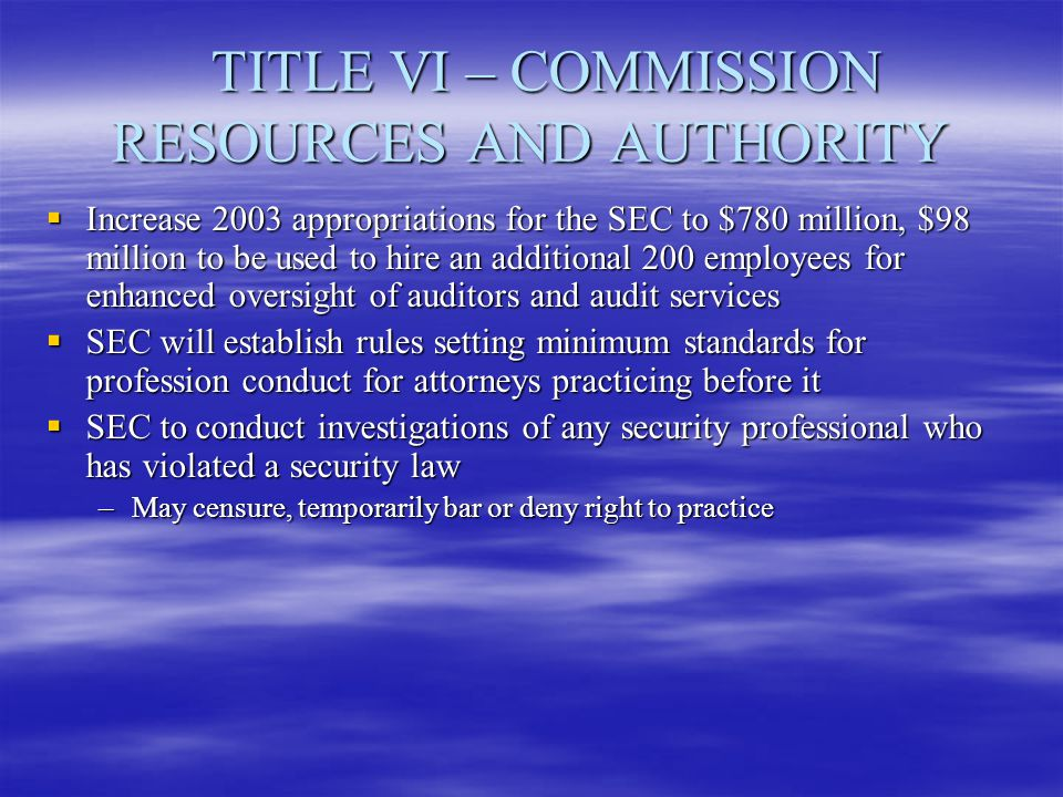 TITLE VI – COMMISSION RESOURCES AND AUTHORITY