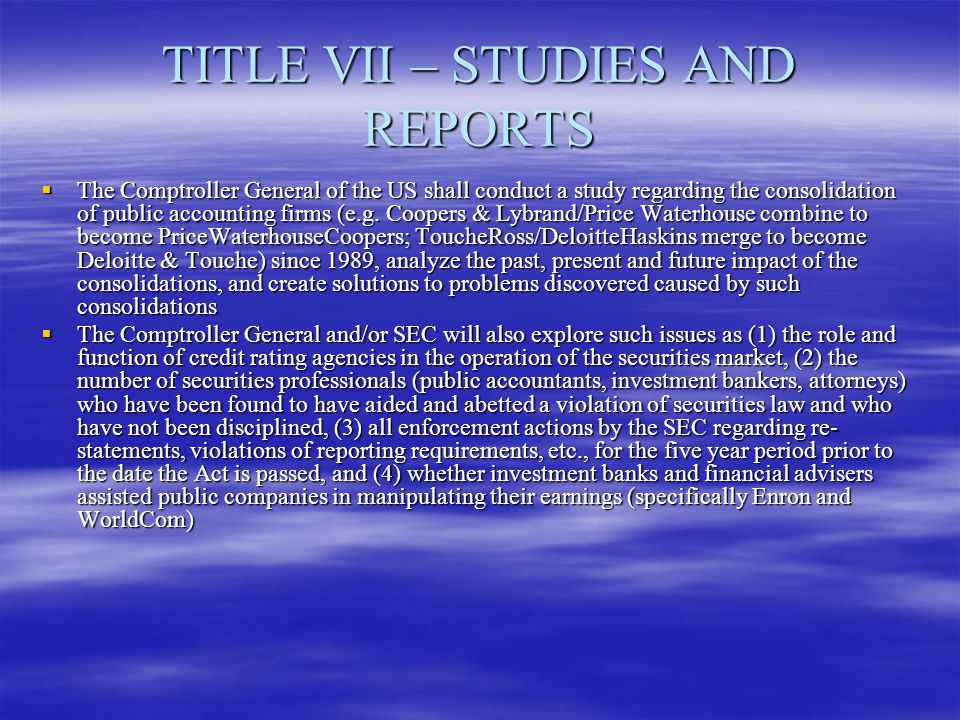 TITLE VII – STUDIES AND REPORTS