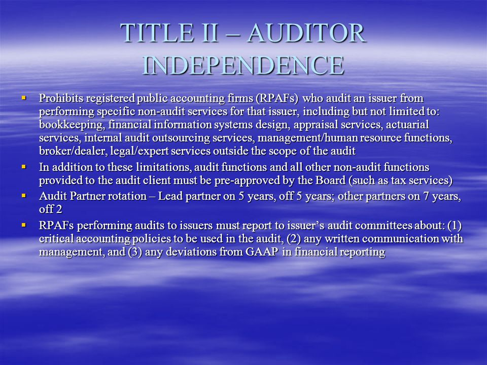 TITLE II – AUDITOR INDEPENDENCE