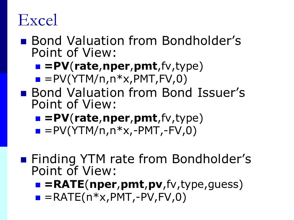 Excel Bond Valuation from Bondholder's Point of View: