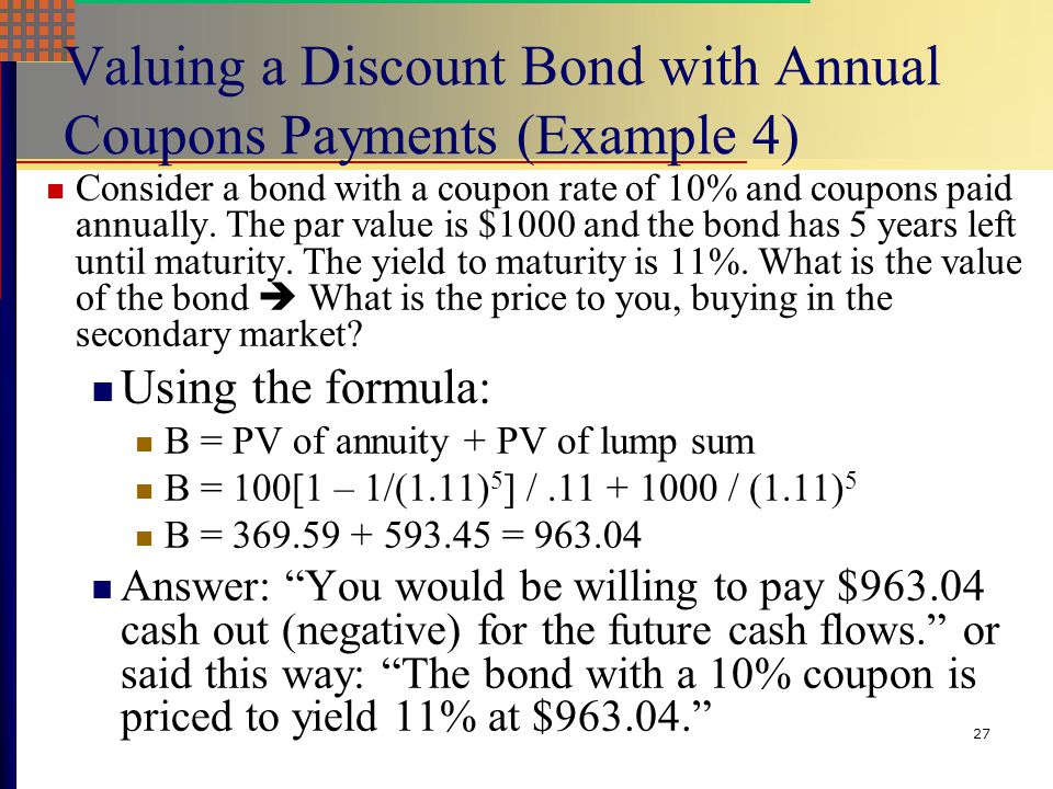 Valuing a Discount Bond with Annual Coupons Payments (Example 4)