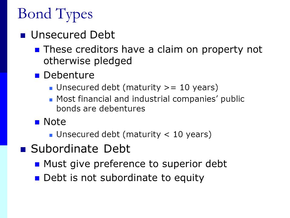 Bond Types Subordinate Debt Unsecured Debt