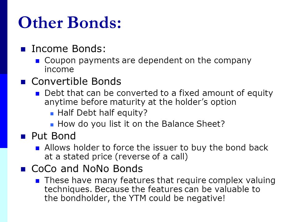 Other Bonds: Income Bonds: Convertible Bonds Put Bond