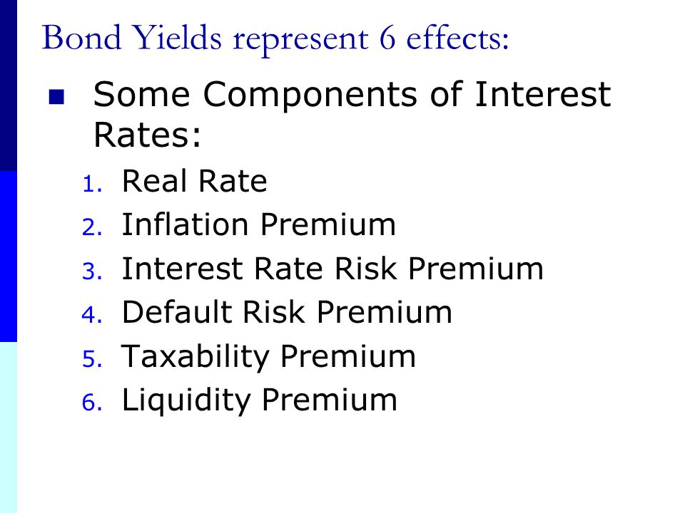 Bond Yields represent 6 effects: