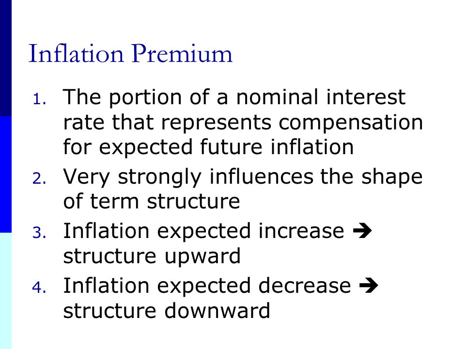 Inflation Premium The portion of a nominal interest rate that represents compensation for expected future inflation.