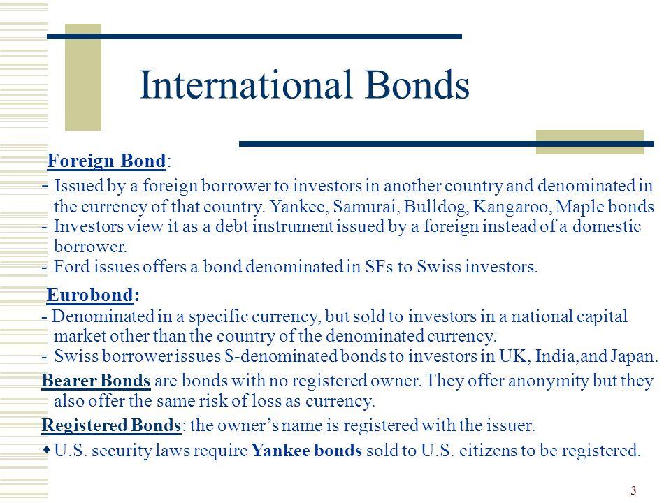 International Bonds Foreign Bond: