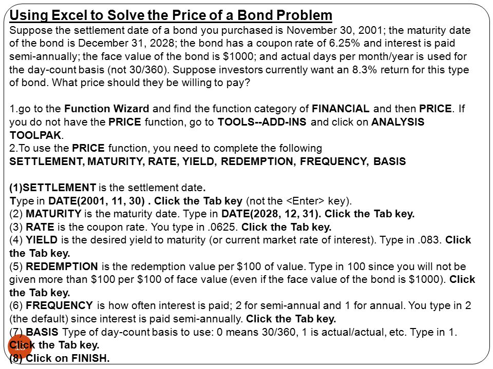 Using Excel to Solve the Price of a Bond Problem