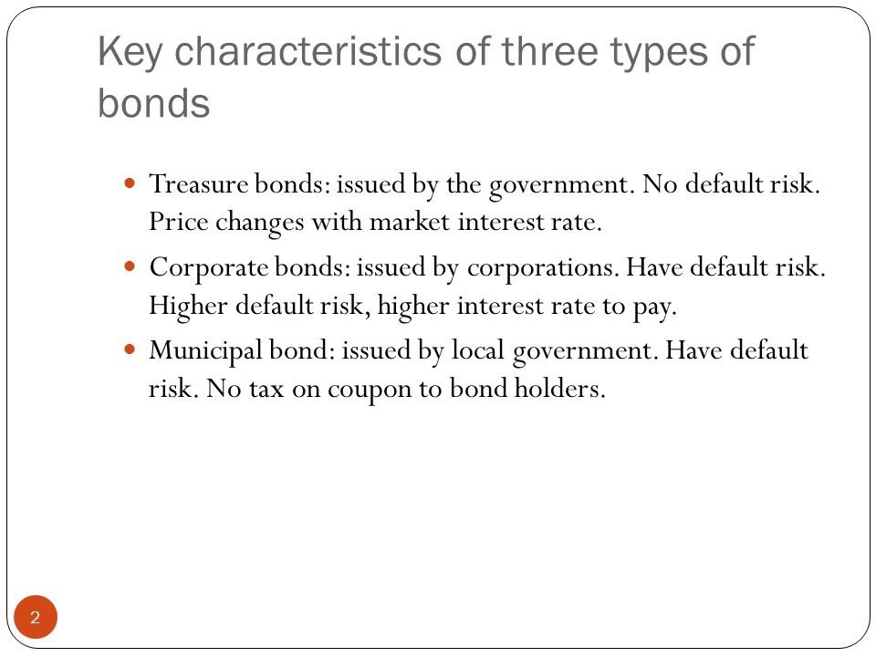 Key characteristics of three types of bonds