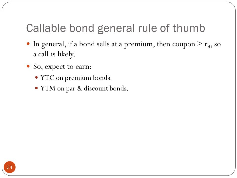 Callable bond general rule of thumb