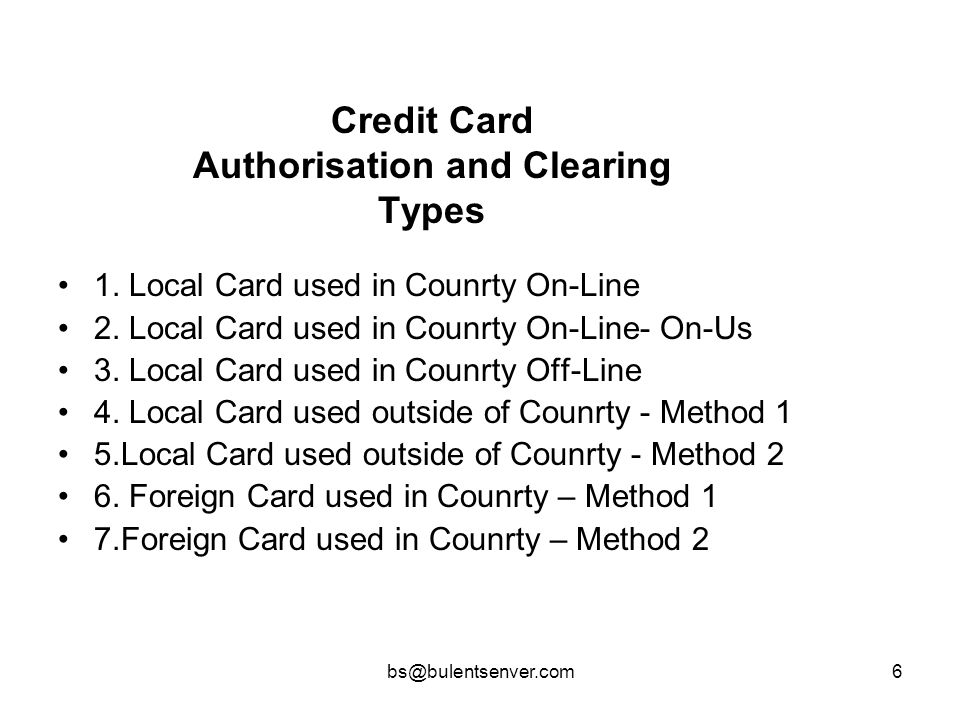 Credit Card Authorisation and Clearing Types