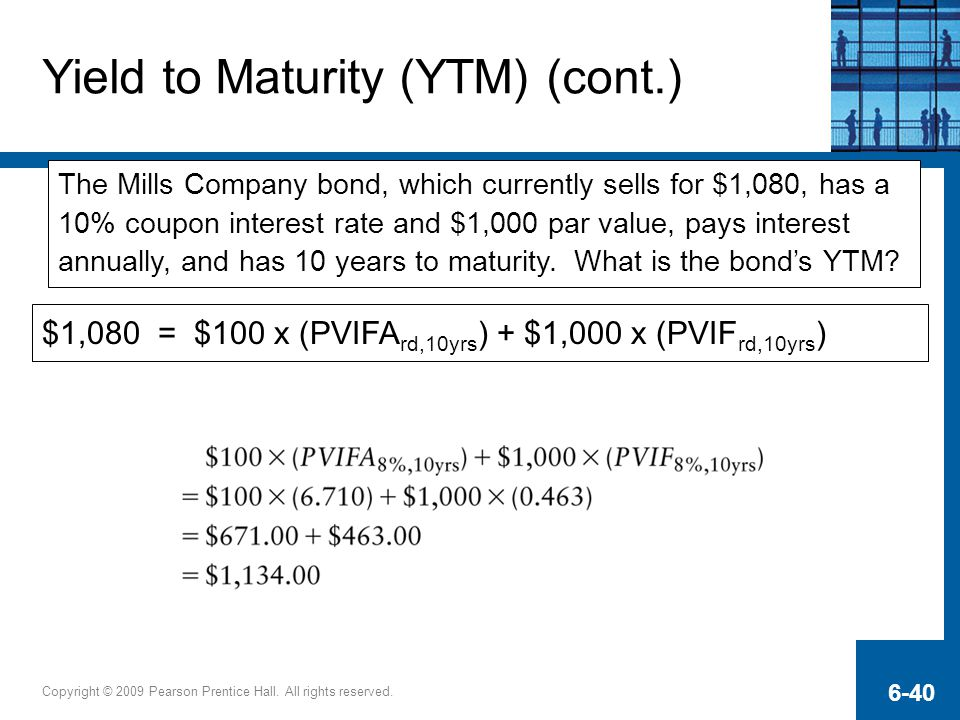 Yield to Maturity (YTM) (cont.)